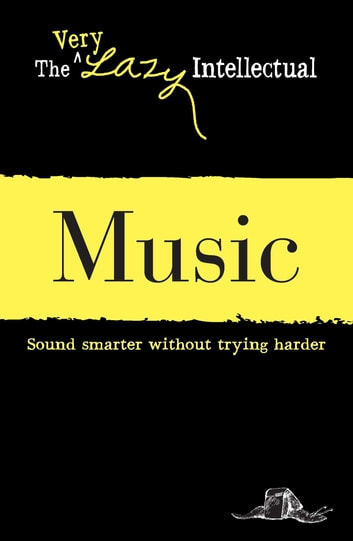 Music - Sound smarter without trying harder ebook by Adams Media