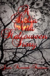 A Bella Vita Halloween Story ebook by Jesse Kimmel-Freeman