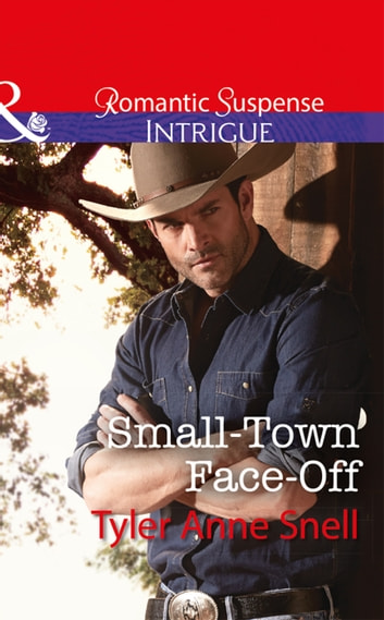 Small-Town Face-Off (Mills & Boon Intrigue) (The Protectors of Riker County, Book 1) ekitaplar by Tyler Anne Snell