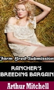 Rancher's Breeding Bargain: Farm Bred Submission
