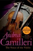 The Voice of the Violin ebook by Andrea Camilleri