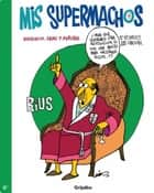 Mis supermachos 4 (Mis supermachos 4) ebook by Rius