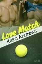 Love Match ebook by Keira Andrews