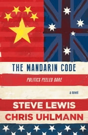 The Mandarin Code ebook by Steve Lewis,Chris Uhlmann
