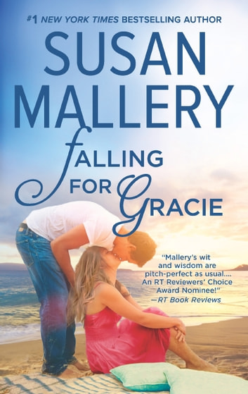 Falling For Gracie ebook by Susan Mallery