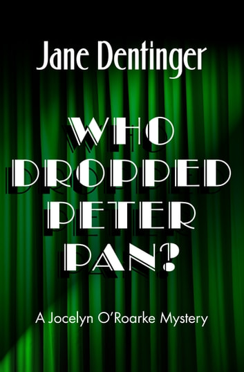 Who Dropped Peter Pan? ebook by Jane Dentinger