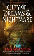 City of Dreams & Nightmare - City of a Hundred Rows, Book 1 eBook by Ian Whates