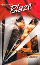 Intimate Knowledge ebook by Julie Miller