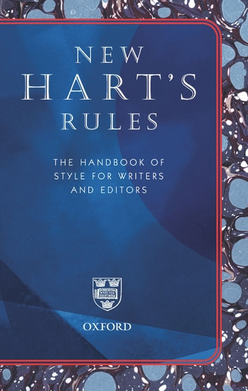 New Hart's Rules: The Handbook of Style for Writers and Editors ebook by R..M Ritter