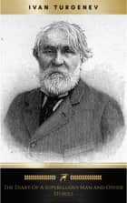 The Diary Of A Superfluous Man and Other Stories ebook by Ivan Turgenev