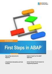 First Steps in ABAP ebook by Boris Rubarth