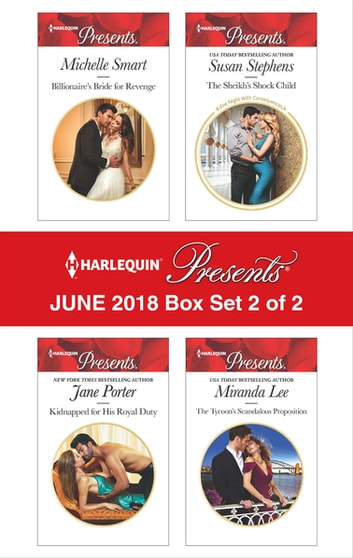 Harlequin Presents June 2018 - Box Set 2 of 2 ekitaplar by Jane Porter,Miranda Lee,Susan Stephens,Michelle Smart