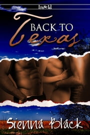 Back To Texas ebook by Sienna Black
