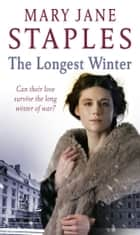 The Longest Winter ebook by Mary Jane Staples
