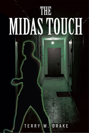 The Midas Touch ebook by Terry W. Drake