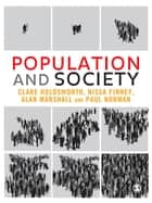 Population and Society ebook by Dr Clare Holdsworth, Nissa Finney, Alan Marshall,...