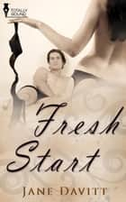 Fresh Start ebook by Jane Davitt