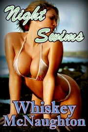 Night Swims ebook by Whiskey McNaughton
