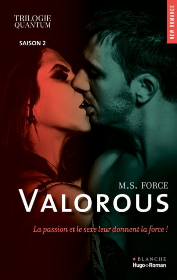 Trilogie quantum Saison 2 Valorous ebook by M s Force