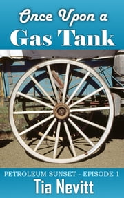 Once Upon a Gas Tank ebook by Tia Nevitt