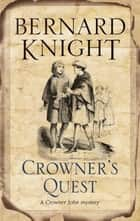 Crowner's Quest ebook by Bernard Knight
