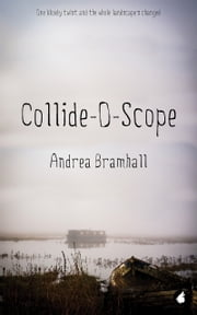 Collide-O-Scope ebook by Andrea Bramhall