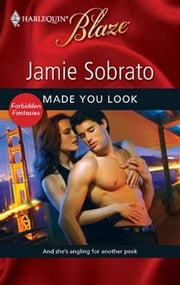 Made You Look ebook by Jamie Sobrato