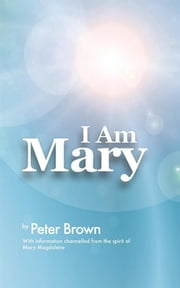 I Am Mary ebook by Peter Brown