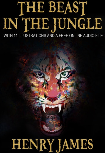 """9. Henry James: """"The Beast in the Jungle"""" (1903)"""