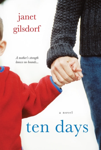 Ten Days ebook by Janet Gilsdorf