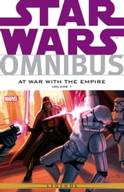 Star Wars Omnibus At War With The Empire Vol. 1 ebook by Scott Allie,Randy Stradley,Paul Chadwick