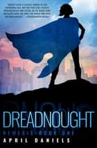 Dreadnought ebook by April Daniels