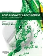 Drug Discovery and Development - E-Book - Technology in Transition ebook by Raymond G Hill