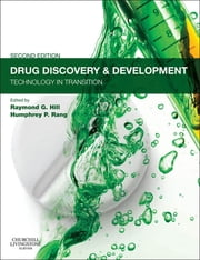 Drug Discovery and Development - Technology in Transition ebook by Raymond G Hill