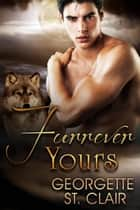 Furrever Yours eBook by Georgette St. Clair