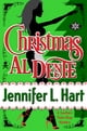 Christmas Al Dente - a Southern Pasta Shop Mysteries holiday short story ebook by Jennifer L. Hart