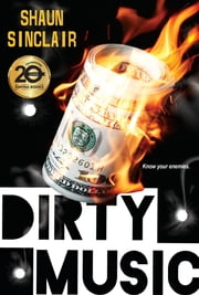 Dirty Music ebook by Shaun Sinclair