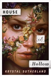 House of Hollow ebook by Krystal M. Sutherland