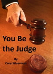 You be the Judge ebook by Cory Silverman