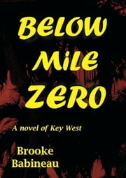 Below Mile Zero ebook by Brooke Babineau