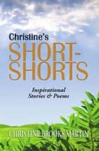 Christine's Short-Shorts ebook by Christine Brooks Martin