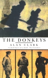 The Donkeys ebook by Alan Clark