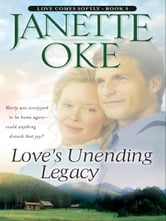 Love's Unending Legacy (Love Comes Softly Book #5) ebook by Janette Oke