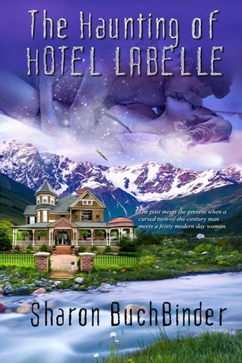 The Haunting of Hotel LaBelle ebook by Sharon  Buchbinder