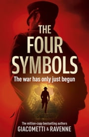 The Four Symbols - The Black Sun Trilogy, Book 1 ebook by Giacometti, Ravenne