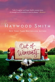 Out of Warranty ebook by Haywood Smith