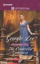 The Cinderella Governess ebook by Georgie Lee