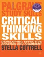 Critical Thinking Skills ebook by Dr Stella Cottrell