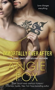 Immortally Ever After ebook by Angie Fox