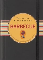 The Little Black Book of Barbecue ebook by Mike Heneberry